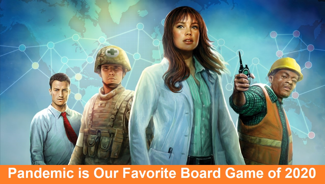 Pandemic is Our Favorite Board Game